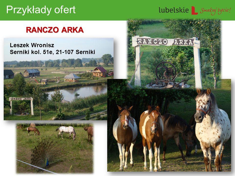 Przykłady ofert RANCZO ARKA Leszek Wronisz