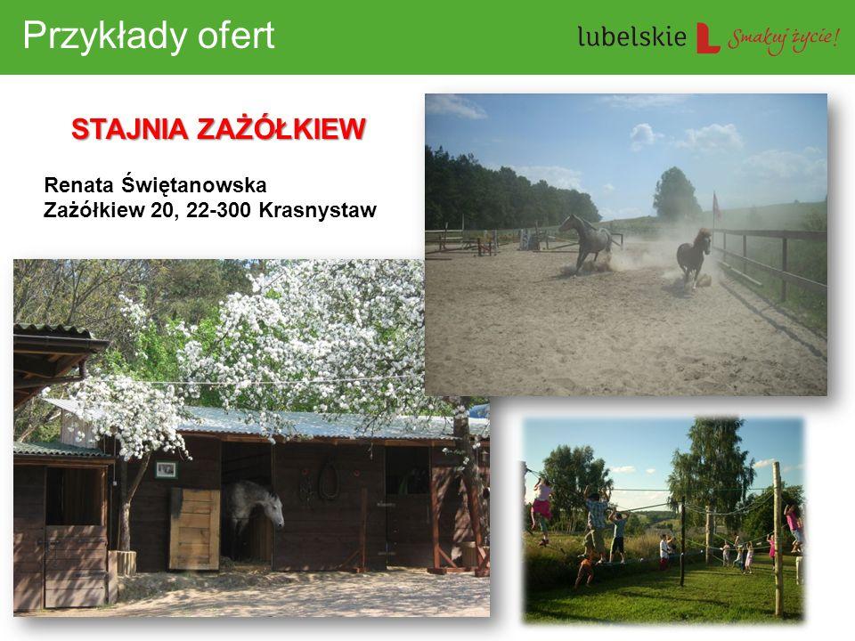 Przykłady ofert STAJNIA ZAŻÓŁKIEW Renata Świętanowska