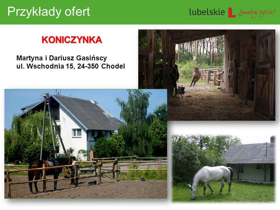 Przykłady ofert KONICZYNKA Martyna i Dariusz Gasińscy