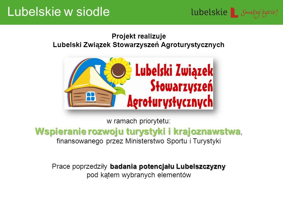 Projekt realizuje Lubelski Związek Stowarzyszeń Agroturystycznych