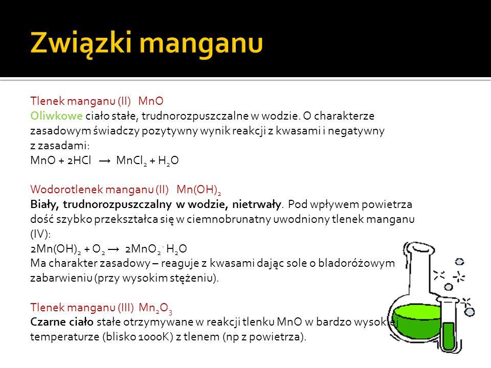Związki manganu Tlenek manganu (II) MnO