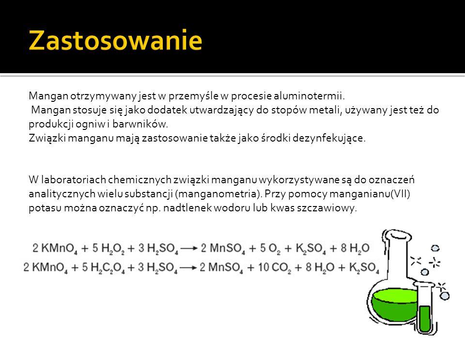 Zastosowanie Mangan otrzymywany jest w przemyśle w procesie aluminotermii.
