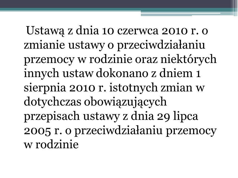 Ustawą z dnia 10 czerwca 2010 r.