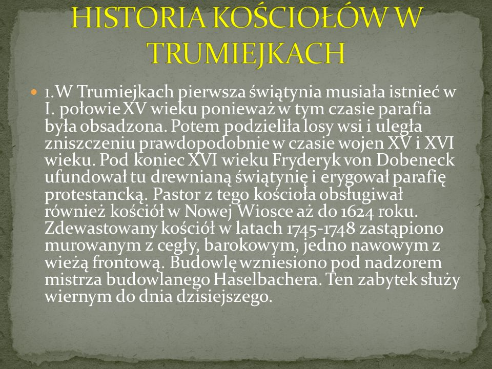 HISTORIA KOŚCIOŁÓW W TRUMIEJKACH