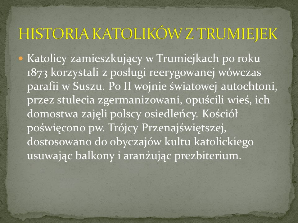 HISTORIA KATOLIKÓW Z TRUMIEJEK