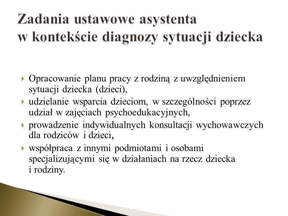 Zadania ustawowe asystenta w kontekście diagnozy sytuacji dziecka