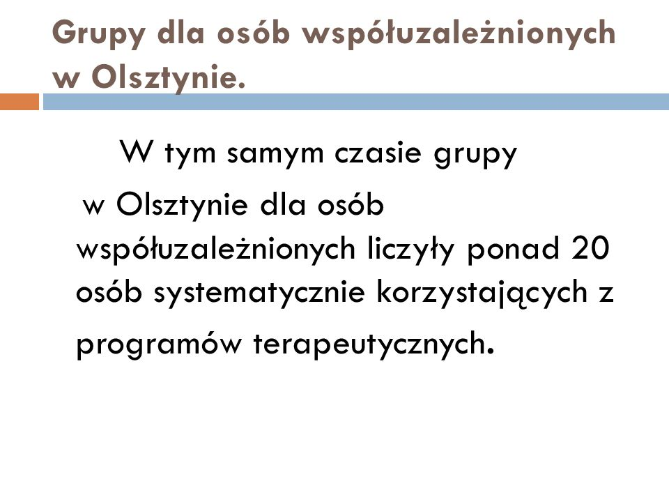 Grupy dla osób współuzależnionych w Olsztynie.