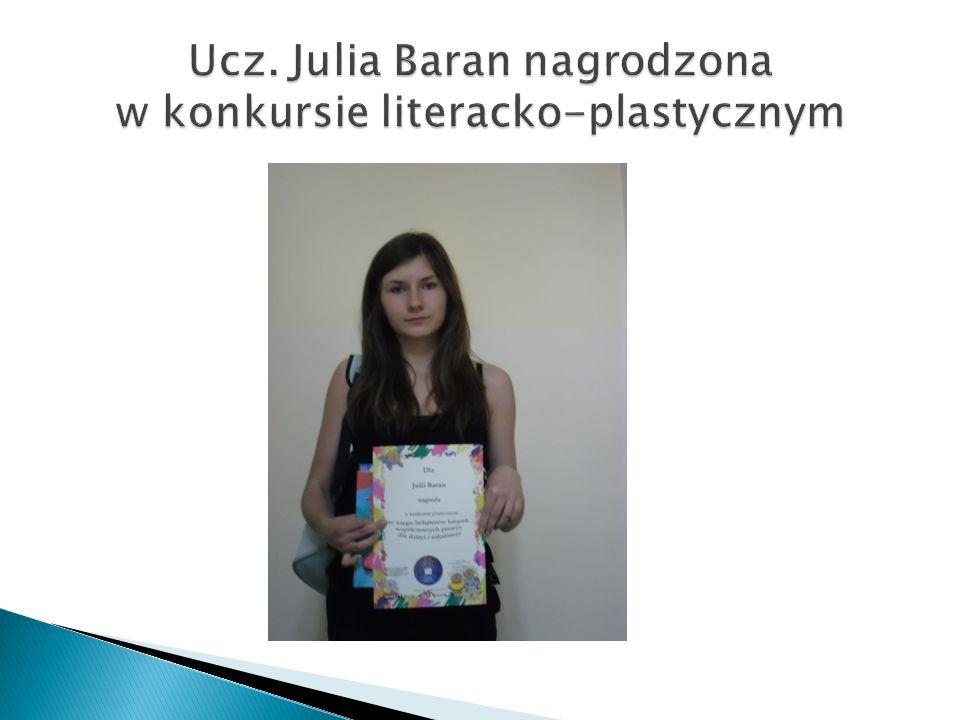 Ucz. Julia Baran nagrodzona w konkursie literacko-plastycznym