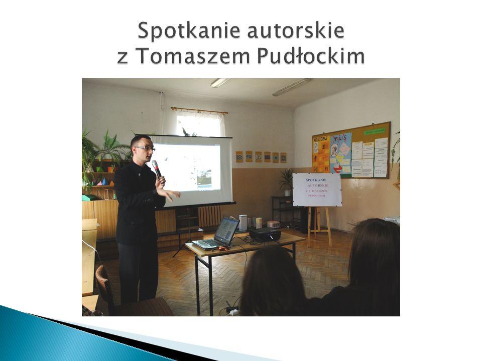 Spotkanie autorskie z Tomaszem Pudłockim