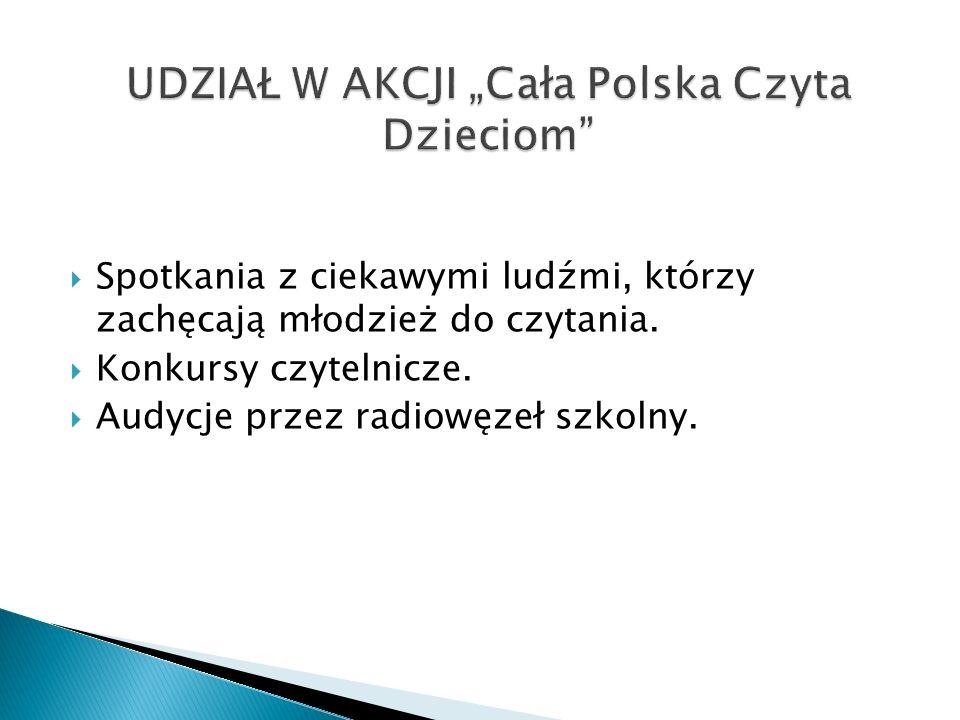 """UDZIAŁ W AKCJI """"Cała Polska Czyta Dzieciom"""