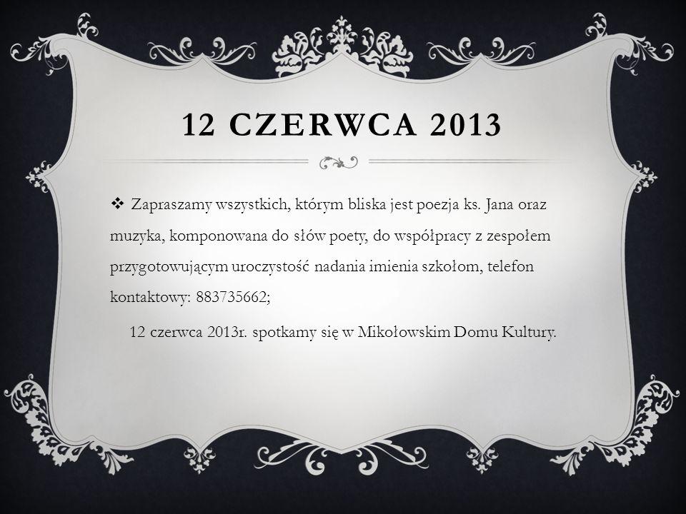 12 czerwca 2013r. spotkamy się w Mikołowskim Domu Kultury.