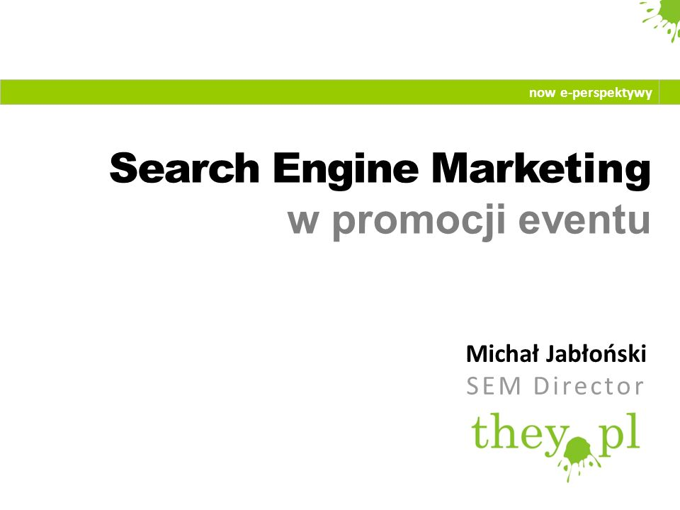 Search Engine Marketing w promocji eventu