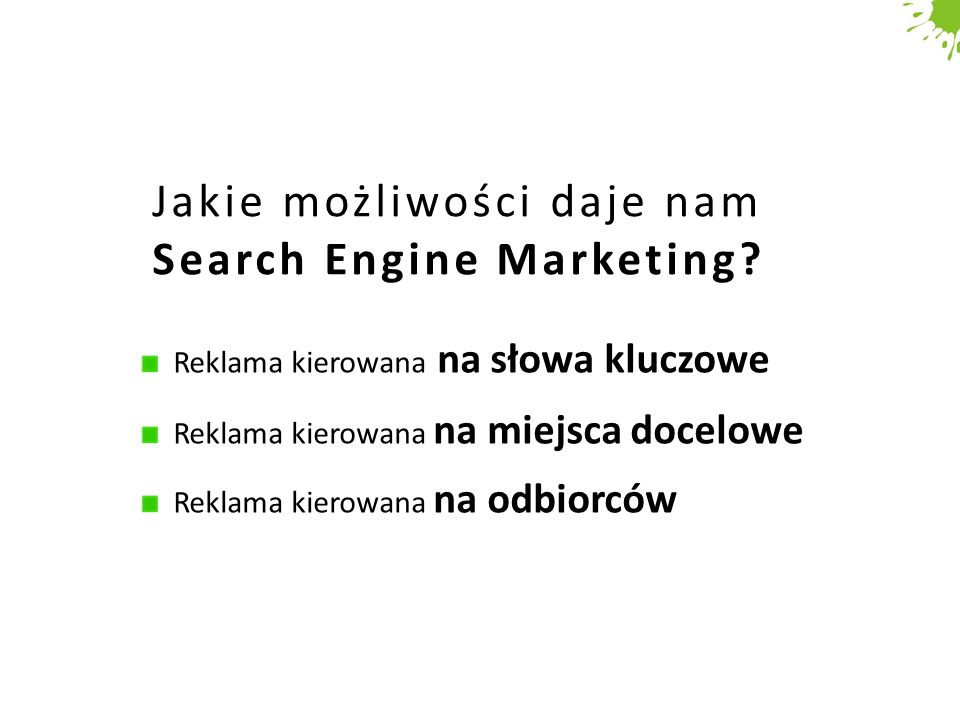 Jakie możliwości daje nam Search Engine Marketing