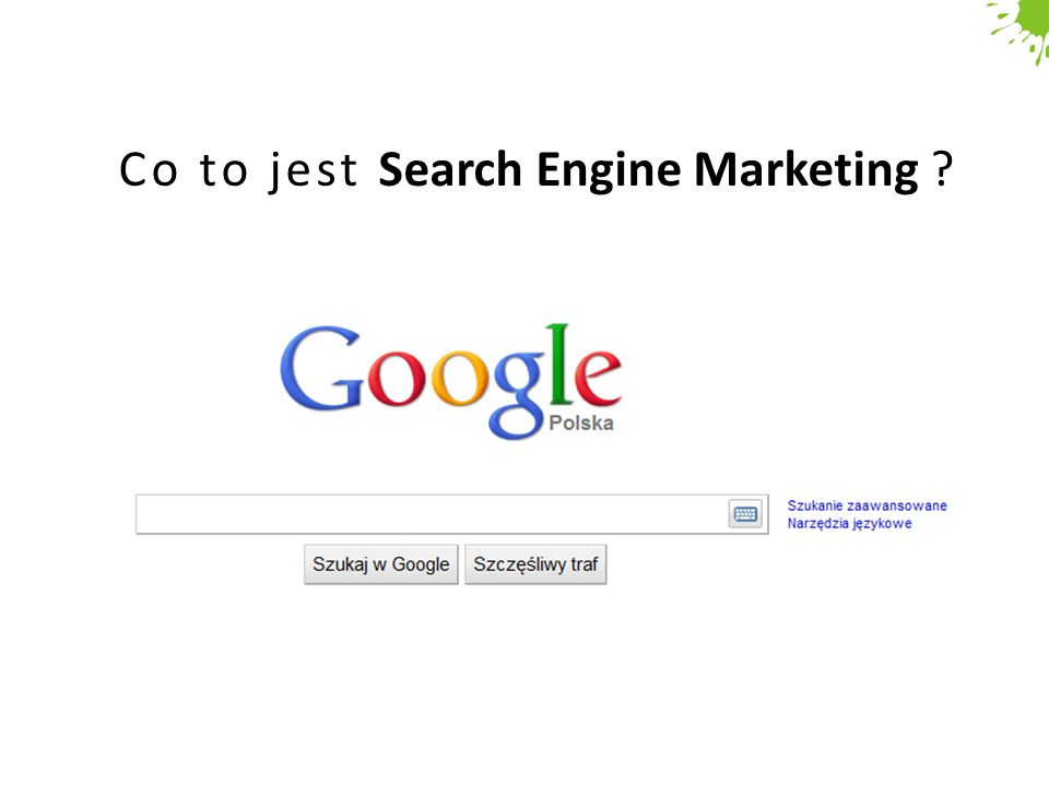 Co to jest Search Engine Marketing
