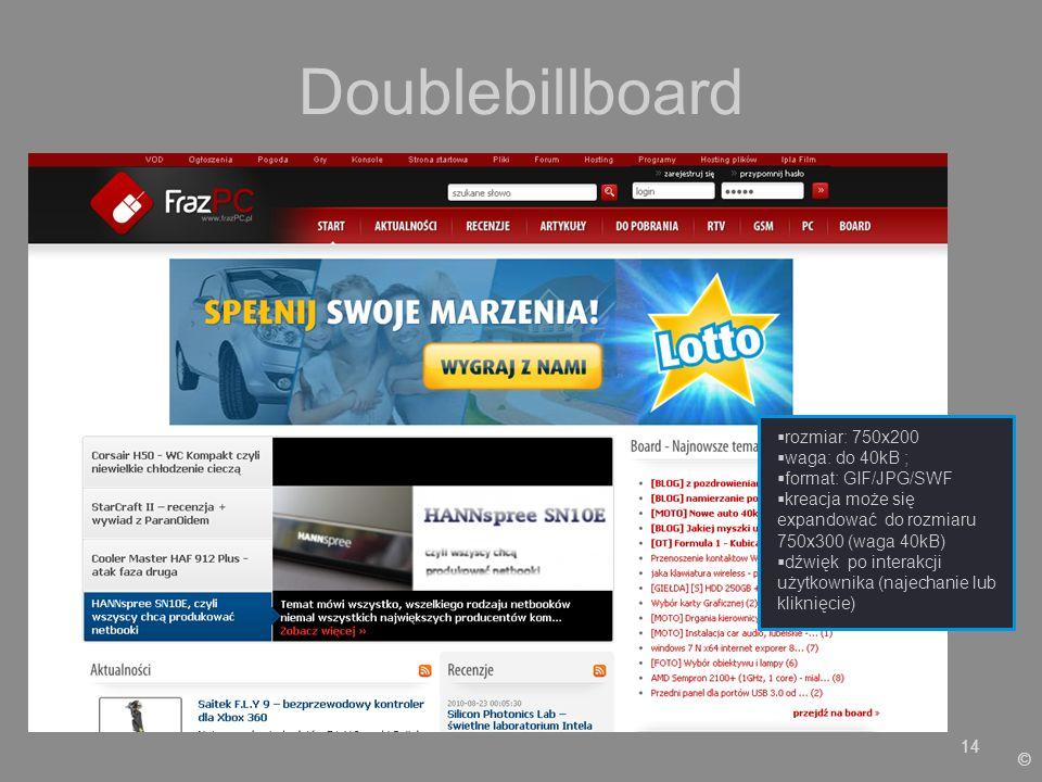 Doublebillboard rozmiar: 750x200 waga: do 40kB ; format: GIF/JPG/SWF