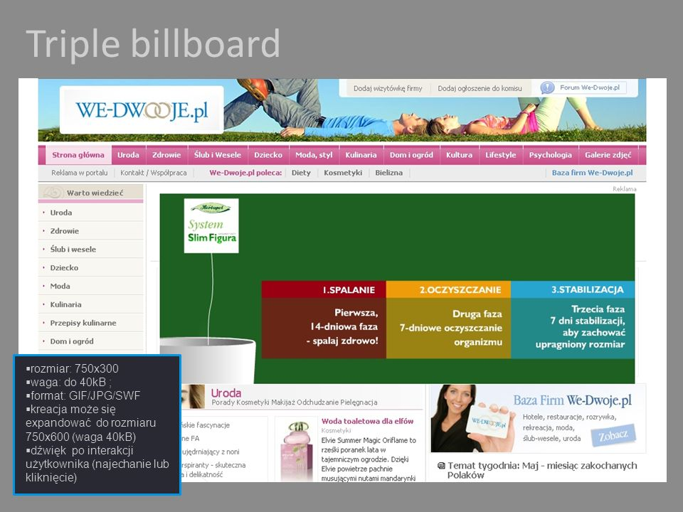 Triple billboard rozmiar: 750x300 waga: do 40kB ; format: GIF/JPG/SWF