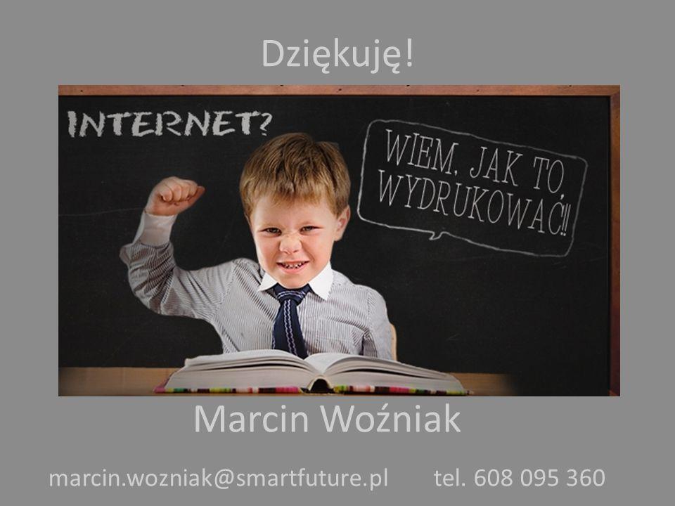 marcin.wozniak@smartfuture.pl tel. 608 095 360