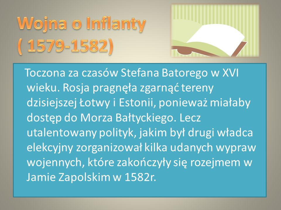 Wojna o Inflanty ( 1579-1582)