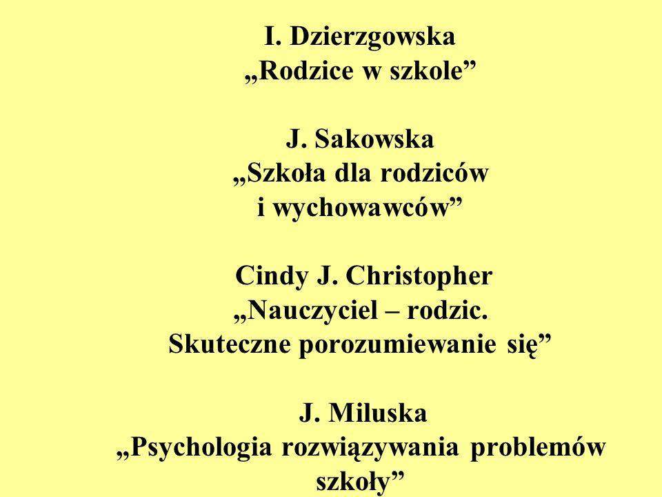 """I. Dzierzgowska """"Rodzice w szkole J"""