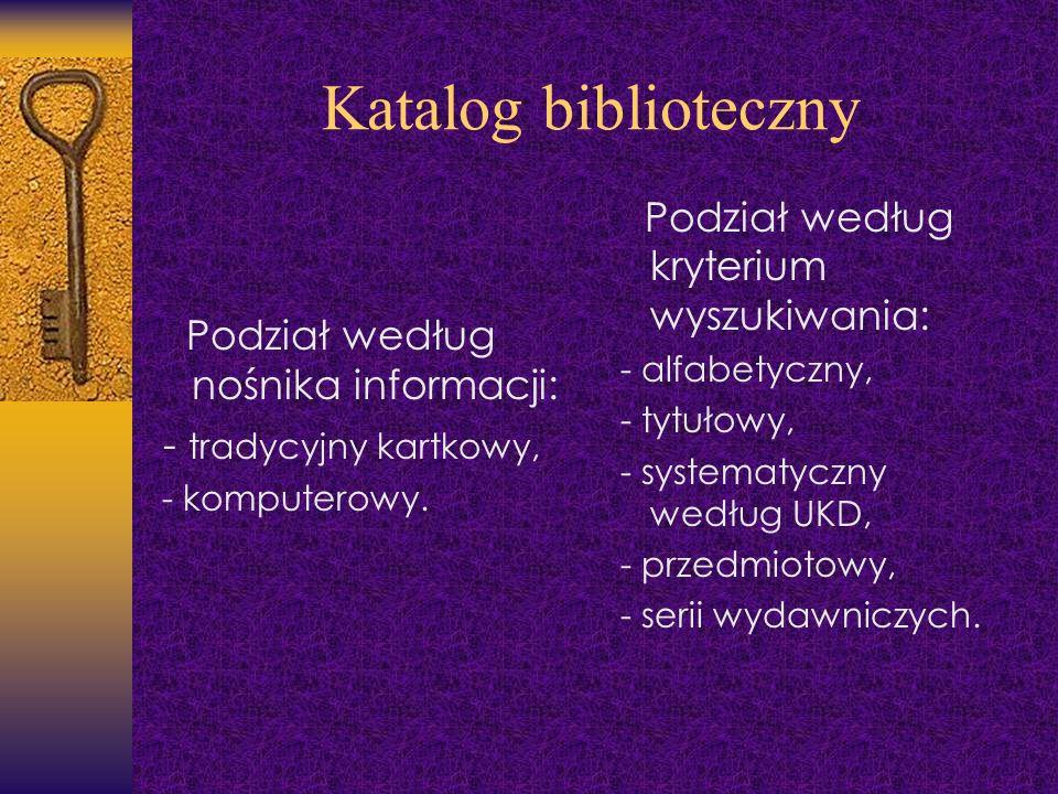 Katalog biblioteczny Podział według kryterium wyszukiwania: