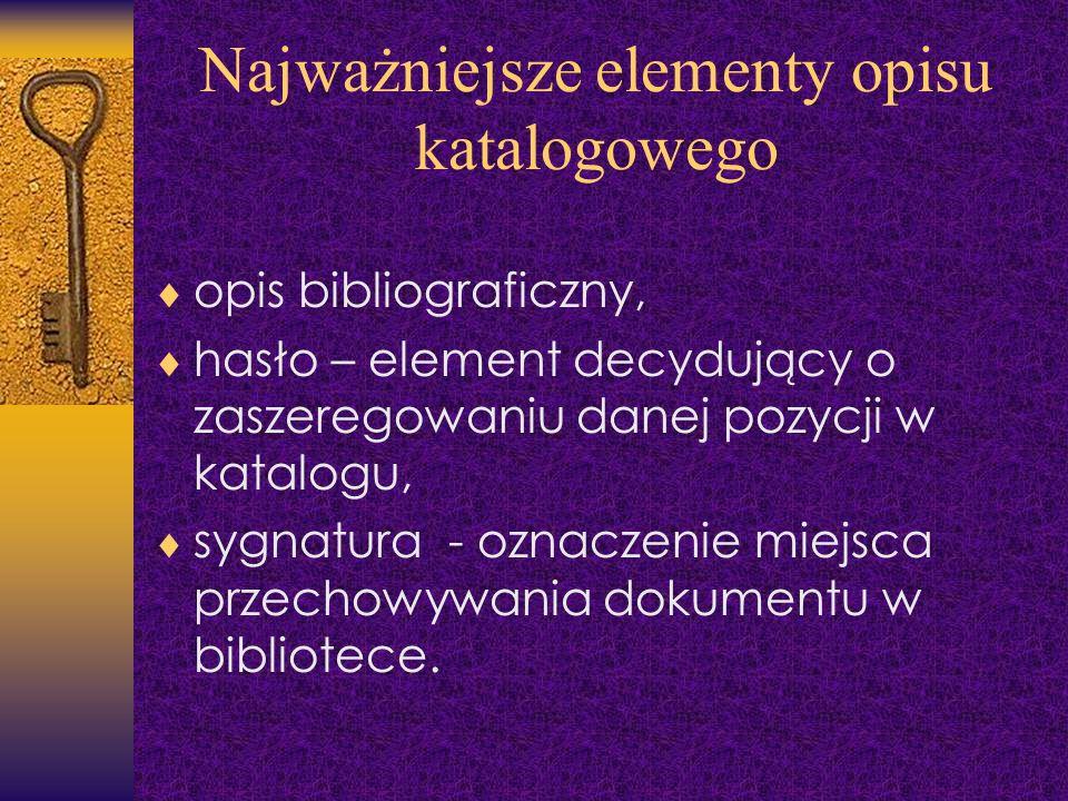 Najważniejsze elementy opisu katalogowego