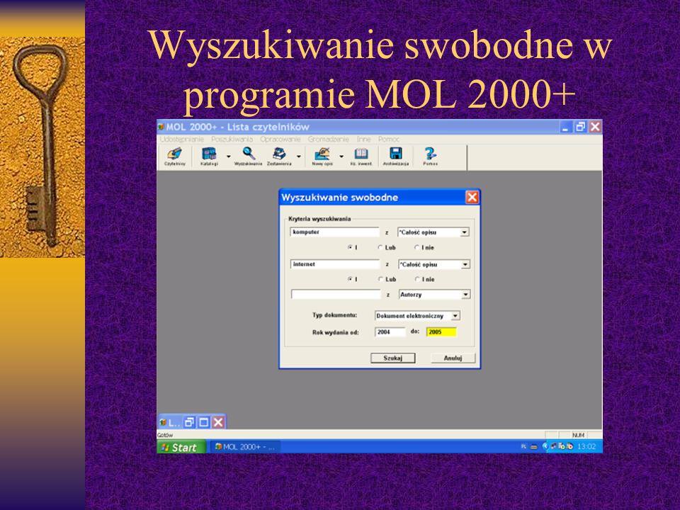 Wyszukiwanie swobodne w programie MOL 2000+