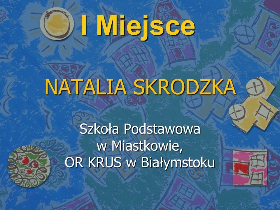 Szkoła Podstawowa w Miastkowie, OR KRUS w Białymstoku