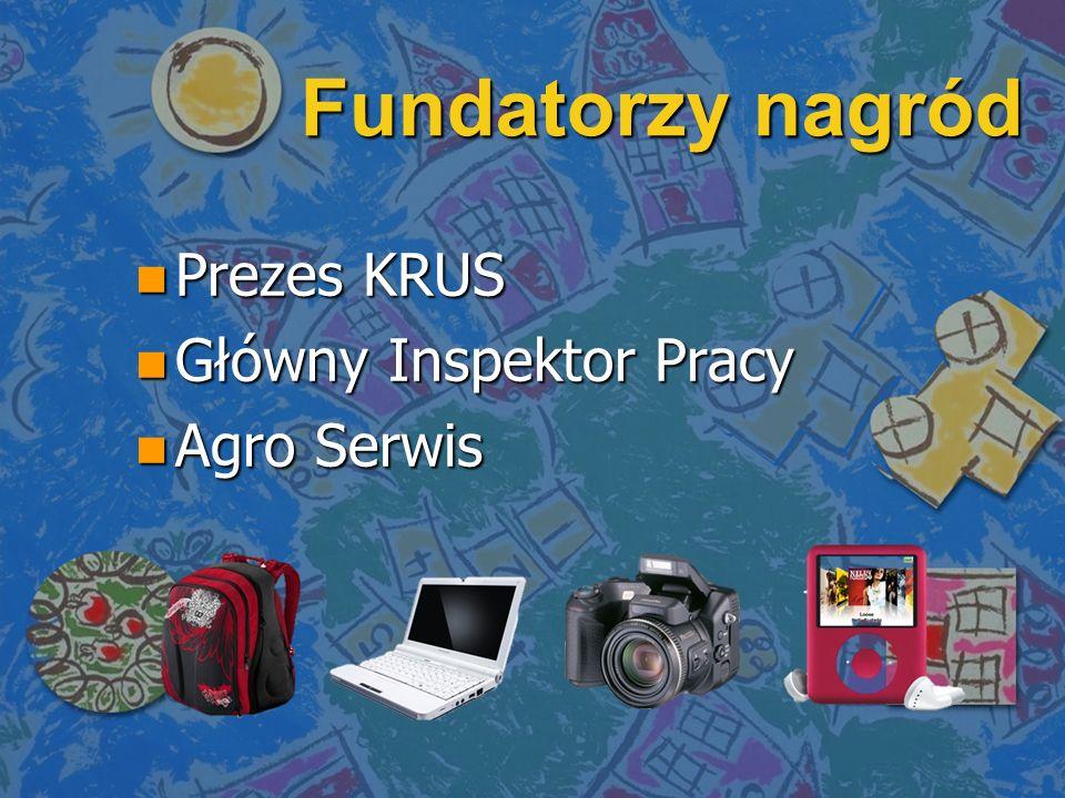 Fundatorzy nagród Prezes KRUS Główny Inspektor Pracy Agro Serwis