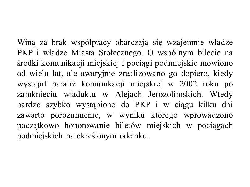 Winą za brak współpracy obarczają się wzajemnie władze PKP i władze Miasta Stołecznego.