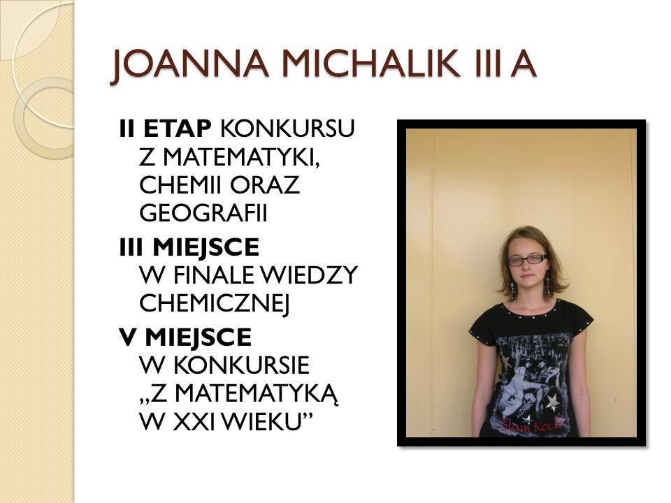 JOANNA MICHALIK III A