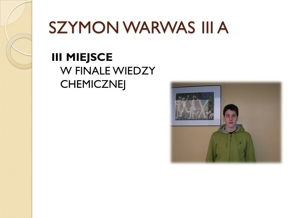 SZYMON WARWAS III A III MIEJSCE W FINALE WIEDZY CHEMICZNEJ