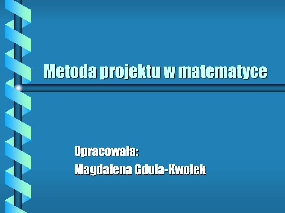 Metoda projektu w matematyce