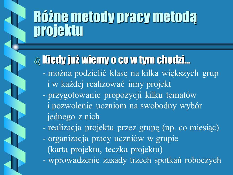 Różne metody pracy metodą projektu