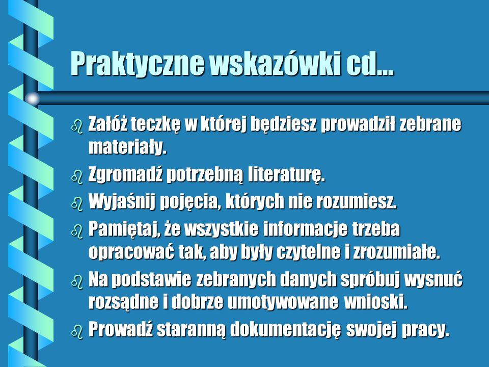 Praktyczne wskazówki cd...