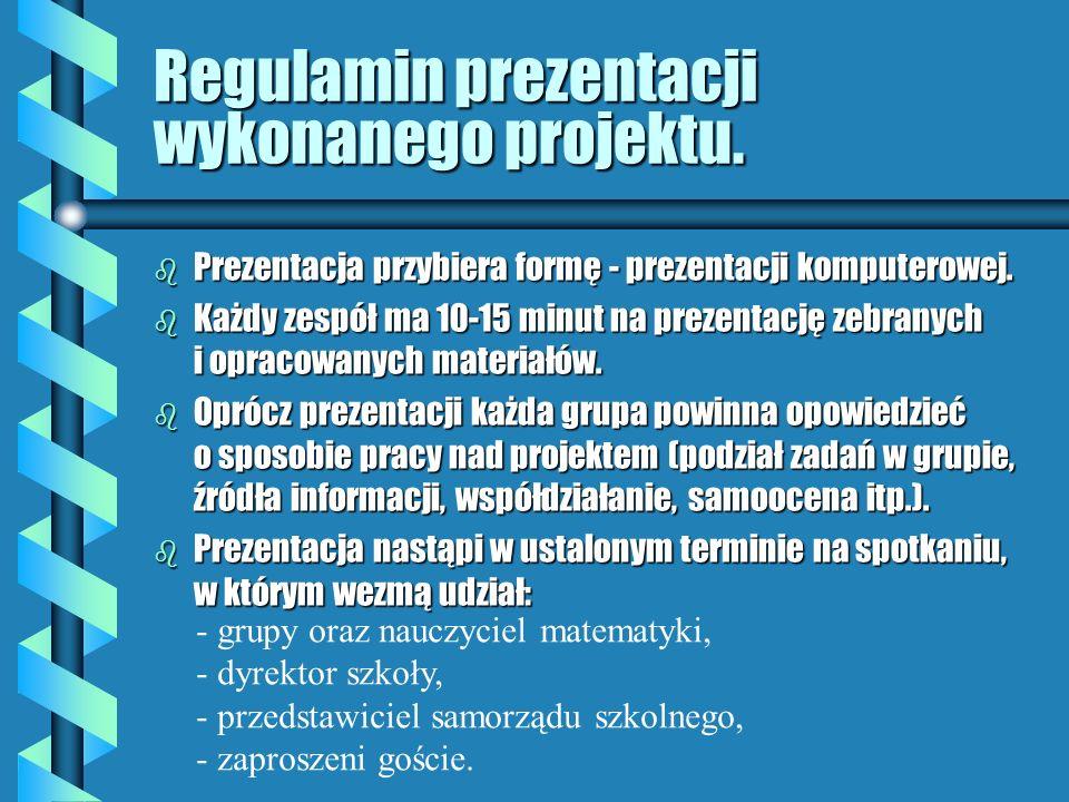 Regulamin prezentacji wykonanego projektu.