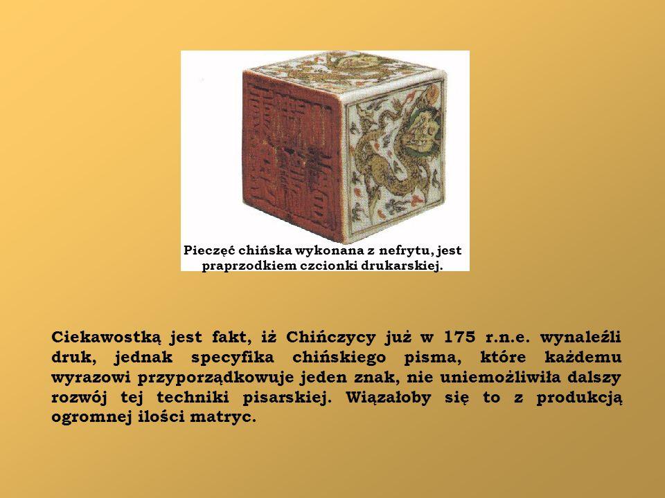 Pieczęć chińska wykonana z nefrytu, jest praprzodkiem czcionki drukarskiej.