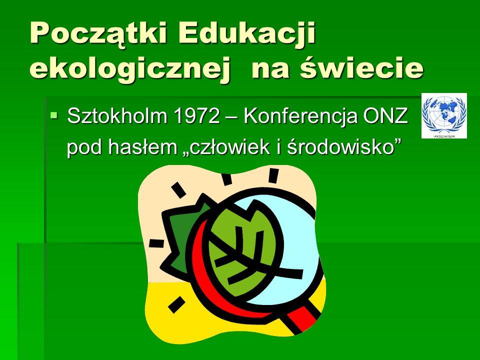 Początki Edukacji ekologicznej na świecie