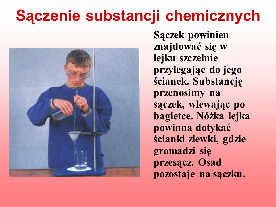 Sączenie substancji chemicznych
