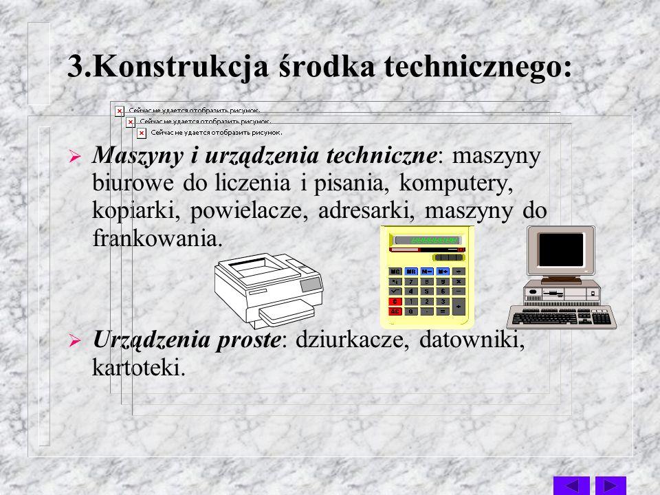 3.Konstrukcja środka technicznego: