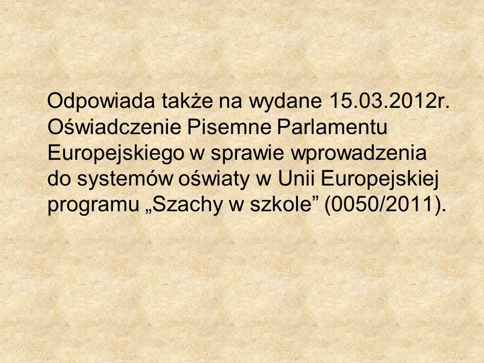 Odpowiada także na wydane 15. 03. 2012r