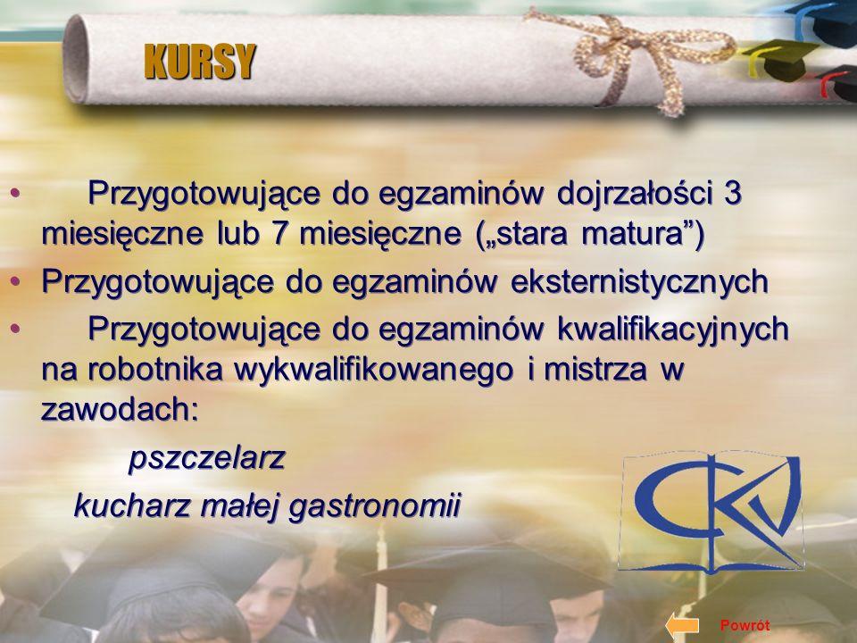 """KURSY Przygotowujące do egzaminów dojrzałości 3 miesięczne lub 7 miesięczne (""""stara matura ) Przygotowujące do egzaminów eksternistycznych"""