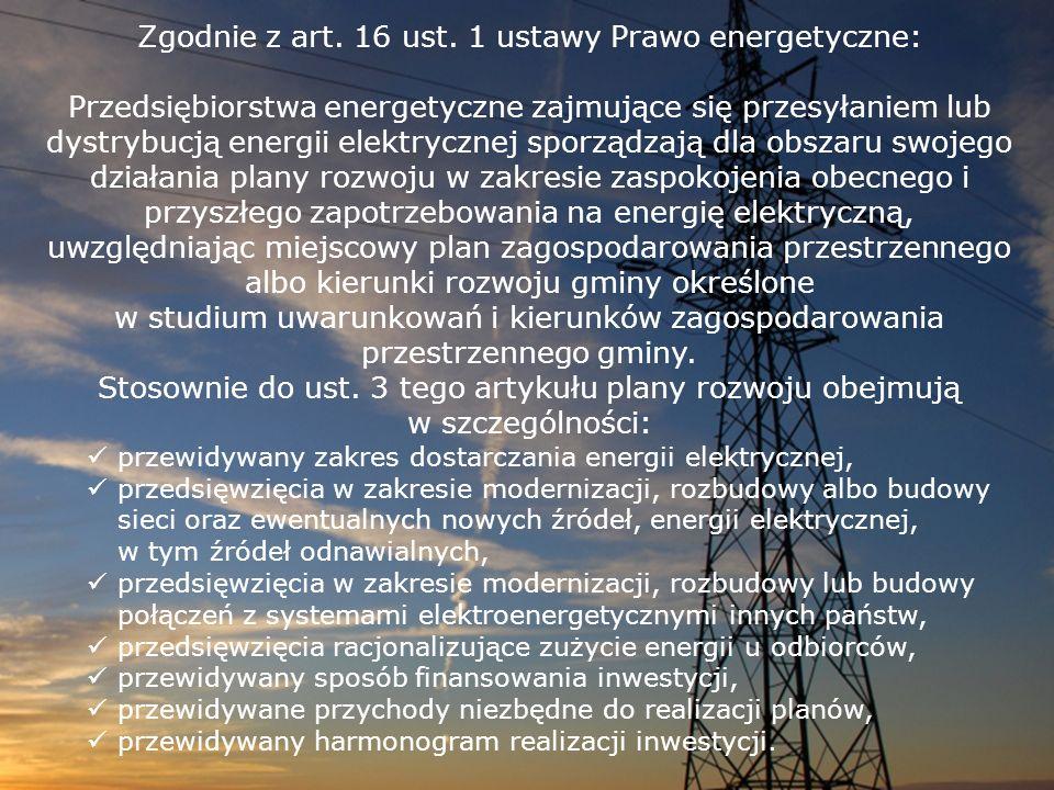 Zgodnie z art. 16 ust. 1 ustawy Prawo energetyczne: