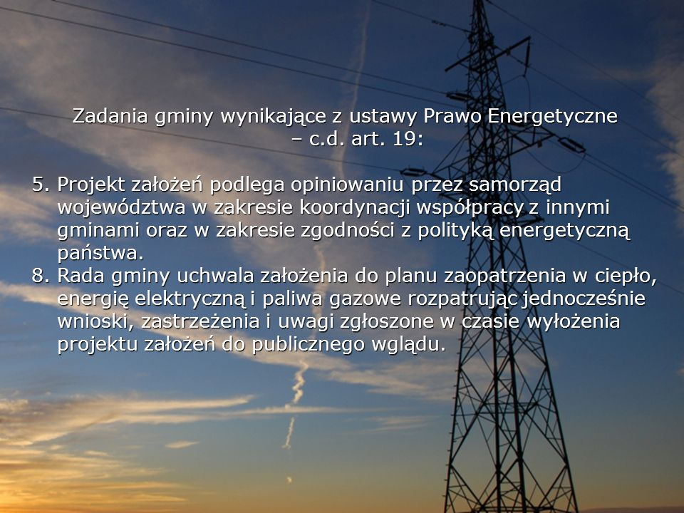 Zadania gminy wynikające z ustawy Prawo Energetyczne – c.d. art. 19: