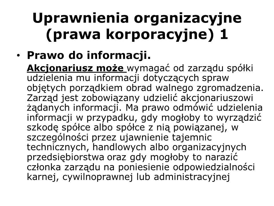 Uprawnienia organizacyjne (prawa korporacyjne) 1
