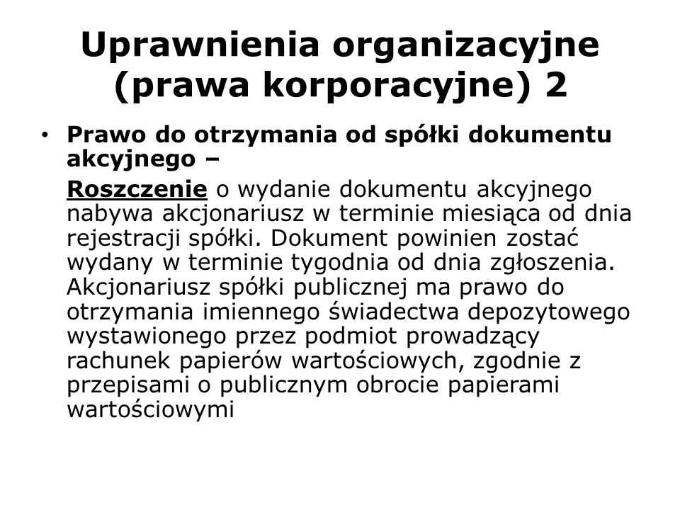 Uprawnienia organizacyjne (prawa korporacyjne) 2