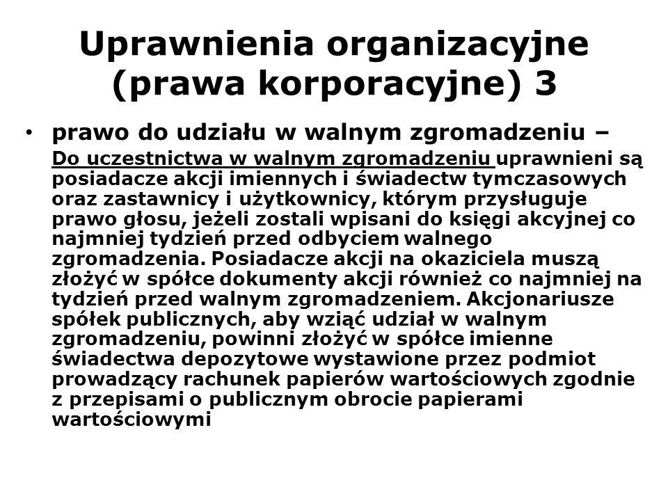 Uprawnienia organizacyjne (prawa korporacyjne) 3