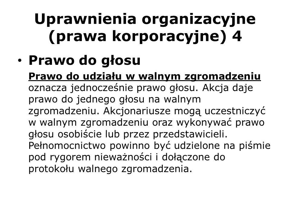 Uprawnienia organizacyjne (prawa korporacyjne) 4