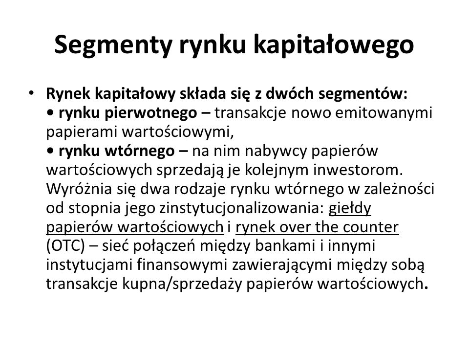 Segmenty rynku kapitałowego