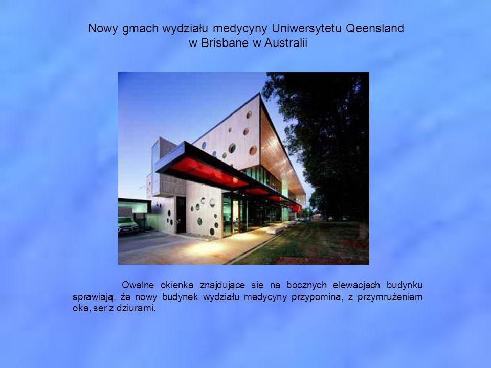 Nowy gmach wydziału medycyny Uniwersytetu Qeensland