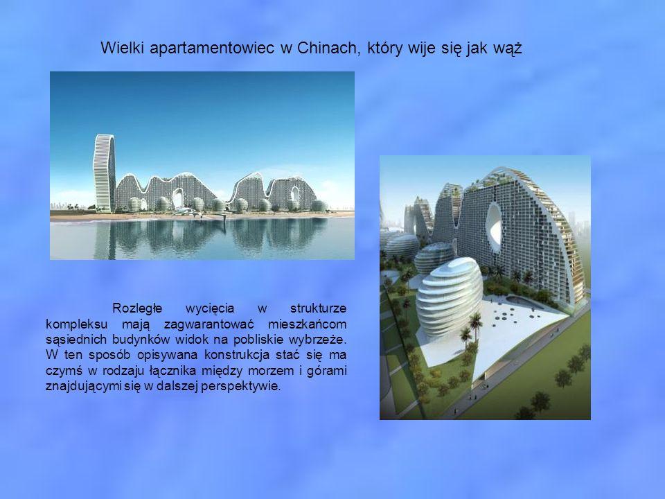 Wielki apartamentowiec w Chinach, który wije się jak wąż